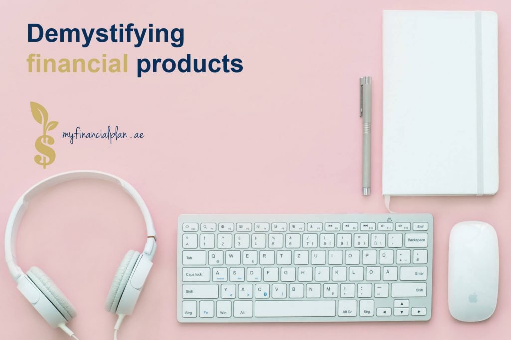 Demystifing financial products
